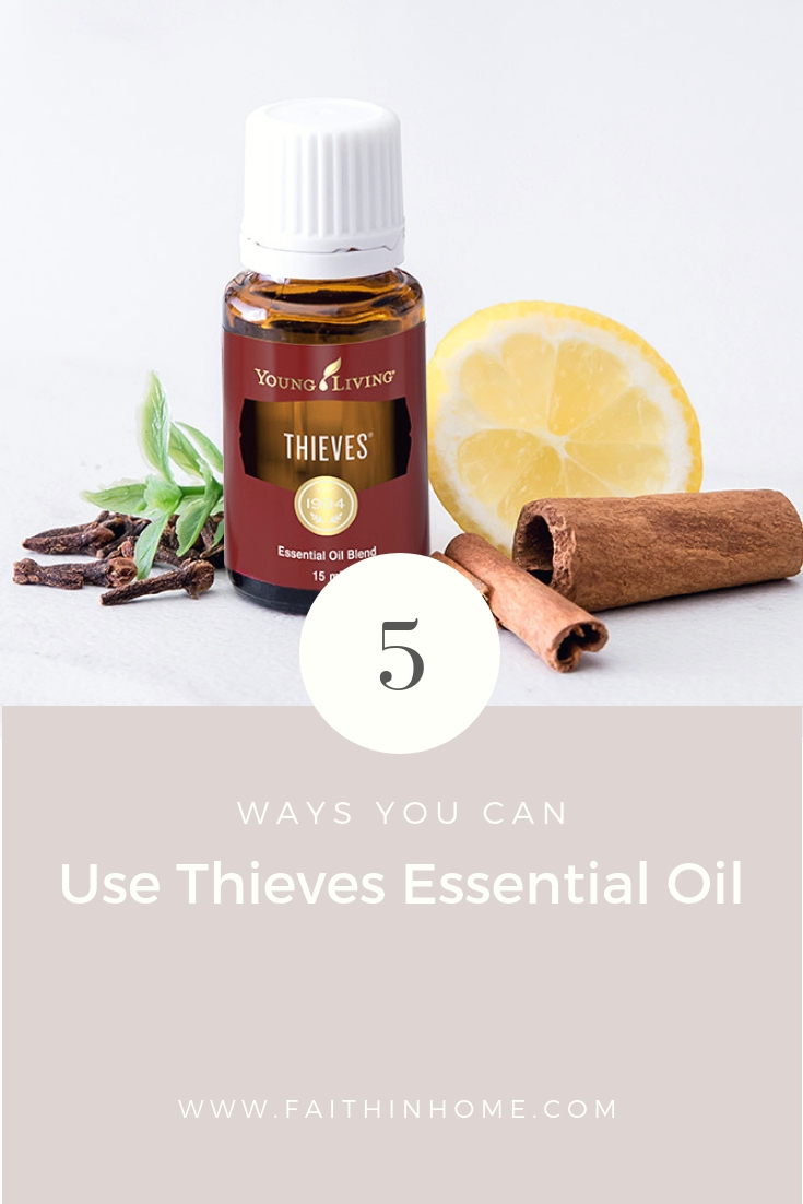Pin Image - 5 Ways You Can Use Thieves Essential Oil