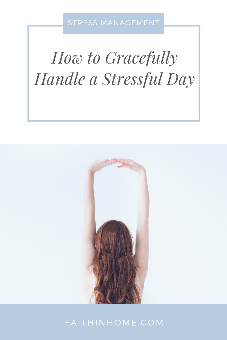 Pinterest Pin - Stress management when your day is going all wrong.