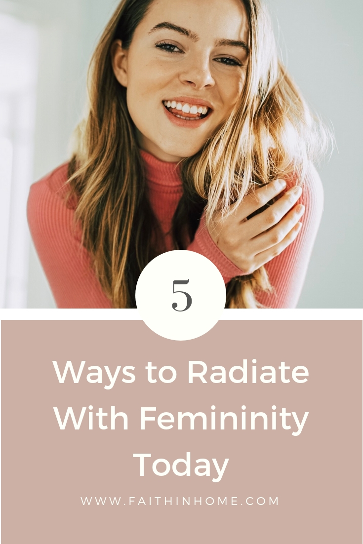 Pin Image - How to Radiate with Femininity Today
